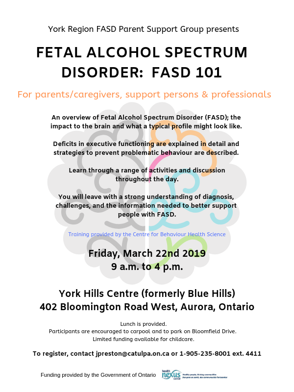 York Region FASD Parent Support Group Information Session: FASD 101 @ York Hills Centre (Formerly Blue Hills)