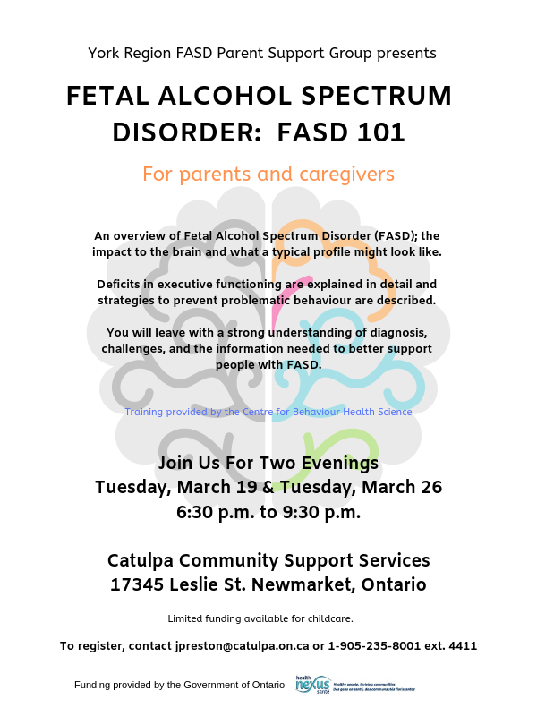 York Region FASD Parent Support Group Information Session (2 Evenings): FASD 101 @ Catulpa Community Support Services