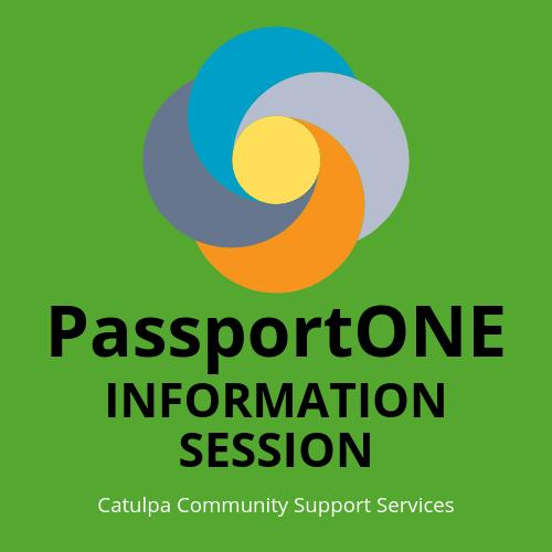 PassportONE Form Information Session @ Catulpa Community Support Services